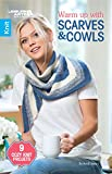 Warm up with Scarves & Cowls: 9 Cozy Knit Projects
