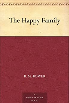 The Happy Family by [Bower, B. M.]