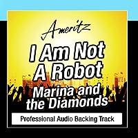 I Am Not A Robot- Karaoke Version