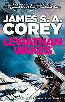 Leviathan Wakes: Book 1 of the Expanse (now a major TV series on Netflix) by [Corey, James S. A.]