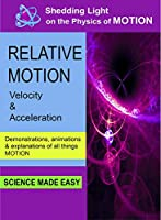 Shedding Light on Motion Relative Motion [DVD]