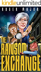 The Ransom Exchange (English Edition)