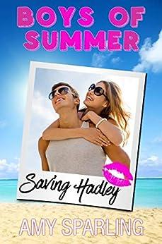 Saving Hadley (Boys of Summer) by [Sparling, Amy, Summer, Boys of]