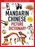 Mandarin Chinese Picture Dictionary: Learn 1000 Key Chinese Words and Phrases [Perfect for AP and HSK Exam Prep, Includes Audio CD]