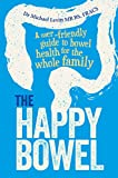 The Happy Bowel: A user-friendly guide to bowel