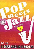 Pop meets Jazz Selection 1 [DVD]