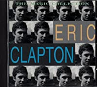Eric Clapton Magic Collection