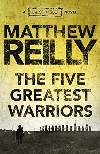 The five greatest warriors a jack west jr novel 3 jack west the five greatest warriors a jack west jr novel 3 jack west junior fandeluxe Document