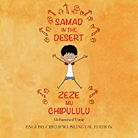 Samad in the Desert: English-Chichewa Bilingual Edition