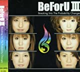 BeForU III~Breaking Into The probability Changes~(DVD付) 画像