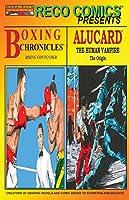 Reco Comics Presents: Boxing Chronicles / Alucard