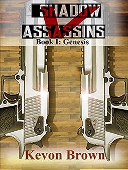 Shadow Vanadium Assassins: Genesis (Shadow V Assassin Series Book 1) by [Brown, Kevon]