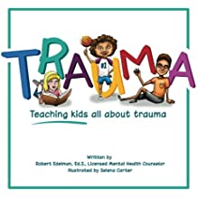 Trauma: Teaching kids all about trauma