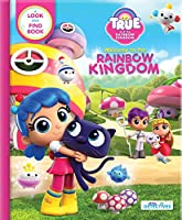 Welcome to the Rainbow Kingdom: A Search and Find Book (True and the Rainbow Kingdom: Little Detectives)