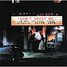 DON'T SHOOT ME I'M ONLY THE PIANO PLAYER (LP)