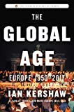 The Global Age: Europe 1950-2017 (The Penguin History of Europe) (English Edition)