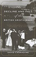 The Decline and Fall of the British Aristocracy