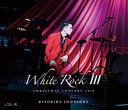 CHRISTMAS CONCERT 2016 「WHITE ROCK III」 [Blu-ray]