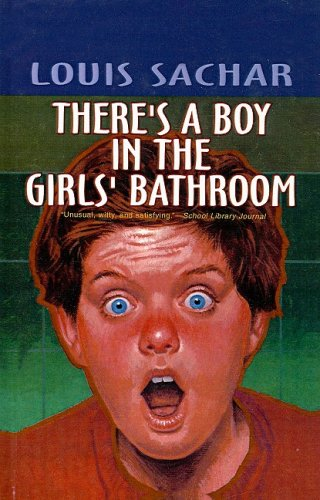 There's a Boy in the Girls' Bathroomの詳細を見る