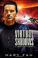 Virtual Shadows (A Jane Colt Novel)