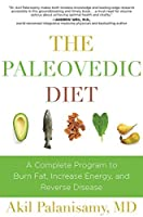 The Paleovedic Diet: A Complete Program to Burn Fat Increase Energy and Reverse Disease【洋書】 [並行輸入品]