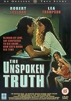 The Unspoken Truth [DVD]