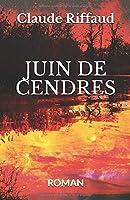 JUIN DE CENDRES: ROMAN