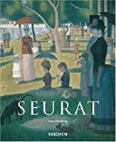 Georges Seurat: 1859-1891 : The Master of Pointillism (Taschen Basic Art Series)