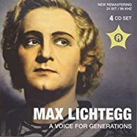 Max Lichtegg - A Voice For Generations by Lisa Della Casa, Rose Bampton, Lela Bukovic, D Max Lichtegg