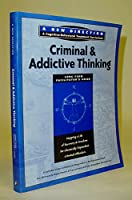 Criminal and Addictive Thinking Long Term Facilitators Guide: A New Direction - A Cognitive Behavioral Treatment Curriculum