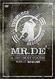 MR.DE'-A DETROIT STORY サブマージ:魂の還る場所[DVD]