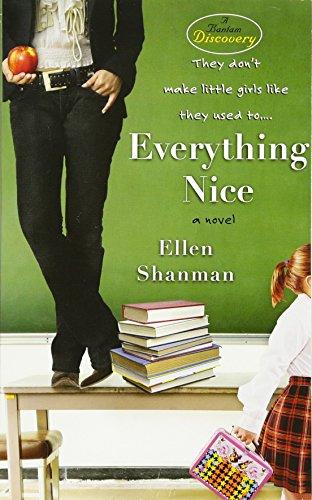 Everything Nice (Bantam Discovery)
