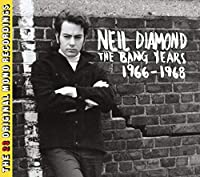 Neil Diamond: the Bang Years