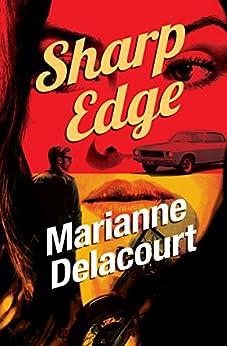 Sharp Edge (Tara Sharp Book 4) by [Delacourt, Marianne]