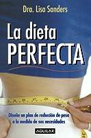 La dieta perfecta/ The Perfect Fit Diet