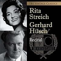 TBS Vintage Classics リタ・シュトライヒ独唱会&ゲルハルト・ヒュシュ独唱会