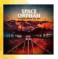 Shut up About the Sun【CD】 [並行輸入品]