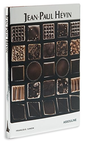 Jean-Paul Hevin: Chocolatier (Memoirs)