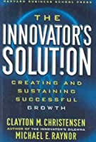 The Innovator's Solution: Creating and Sustaining Successful Growth The Innovator's Solution [並行輸入品]