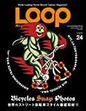 LOOP Magazine Vol.24 (SAN-EI MOOK)