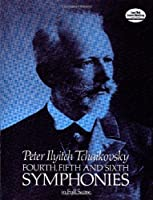 Tchaikovsky: Fourth, Fifth and Sixth Symphonies