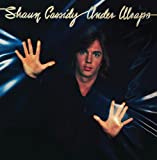 Under Wraps by Shaun Cassidy (2012-05-01)