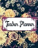 Teacher Planner: Teacher Appreciation Notebook Journal Makes a Great Motivational and Inspirational Notebook Gift for The Teacher or Homeschooler in Your Life