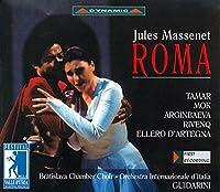 マスネ:歌劇「ローマ」(イタリア国際管/グィダリーニ)