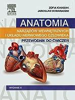 Anatomia narzadow wewnetrznych i ukladu nerwowego czlowieka Przewodnik do cwiczen