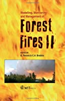 Modelling, Monitoring and Management of Forest Fires II (WIT Transactions on Ecology and the Environment)