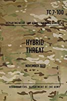 Tc 7-100.4 Hybrid Threat Force Structure Organization Guide: June 2015