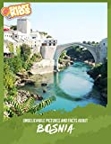 Unbelievable Pictures and Facts About Bosnia (English Edition) 画像