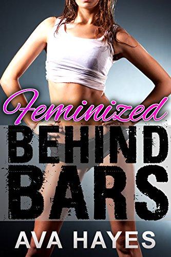 Feminized Behind Bars (English Edition)