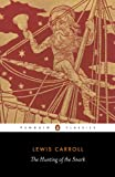 The Hunting of the Snark (Penguin Classics)
